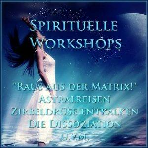 Spirituelle Workshops - Astralreisen lernen